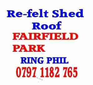 Re felt shed roof Fairfield Park