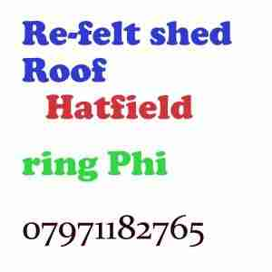 Re felt shed roof Hatfield